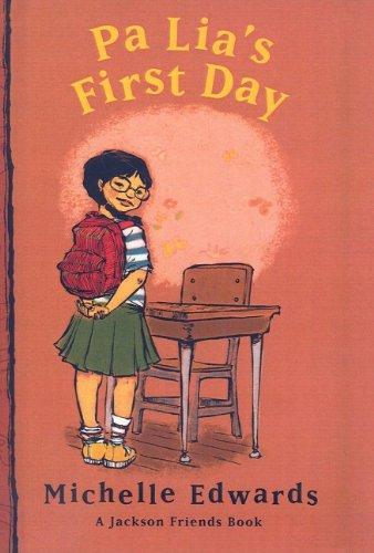 9780756957735: Pa Lia's First Day (Jackson Friends Books (Prebound))
