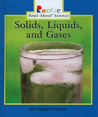 9780756958015: Solids, Liquids, and Gases (Rookie Read-About Science (Prebound))
