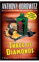 9780756958206: Three of Diamonds: Three Diamond Brothers Mysteries (Diamond Brothers Mysteries (Prebound))