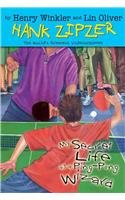 9780756958282: My Secret Life as a Ping-Pong Wizard (Hank Zipzer; The World's Greatest Underachiever (Prebound))