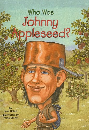 9780756958299: Who Was Johnny Appleseed?
