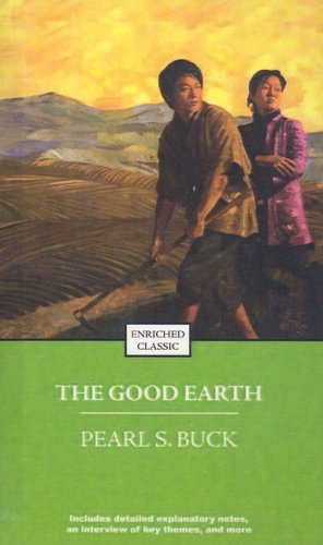 The Good Earth (Enriched Classics (Pb)): Buck, Pearl S.