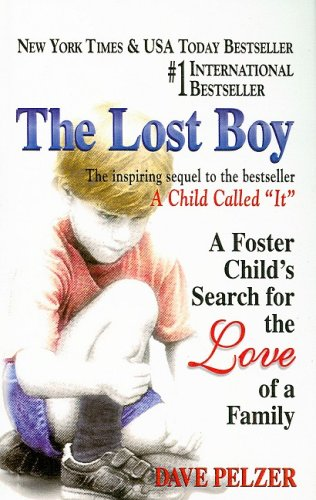 9780756958664: The Lost Boy: A Foster Child's Search for the Love of a Family