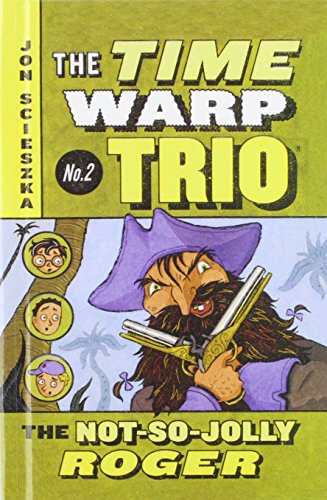 9780756958756: The Not So Jolly Roger (Time Warp Trio)