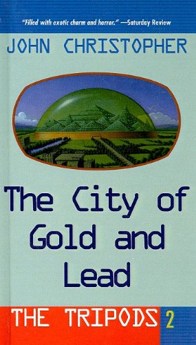 9780756958770: The City of Gold and Lead (Tripods (Pb))