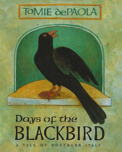 9780756958886: Days of the Blackbird: A Tale of Northern Italy
