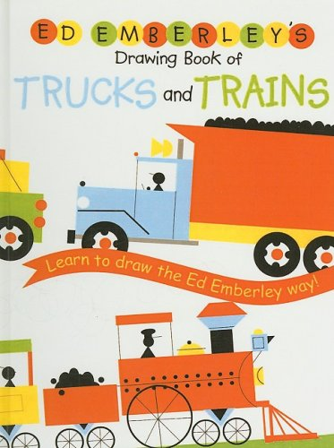 9780756958916: Ed Emberley's Drawing Book of Trucks and Trains (Ed Emberley Drawing Books (Prebound))