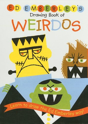 9780756958923: Ed Emberley's Drawing Book of Weirdos (Ed Emberley Drawing Books)