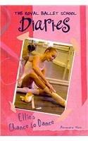 9780756958961: Ellie's Chance to Dance #1 (Royal Ballet School Diaries (Prebound))
