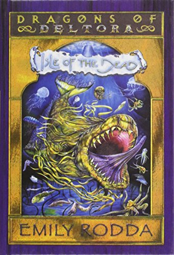 9780756959098: Isle of the Dead (Dragons of Deltora (Pb))