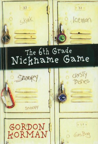 9780756959173: The 6th Grade Nickname Game