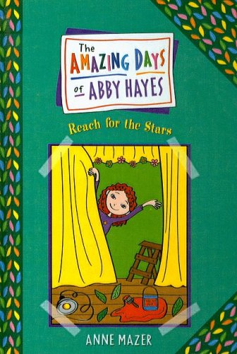 9780756959432: Reach for the Stars (Amazing Days of Abby Hayes (Pb))