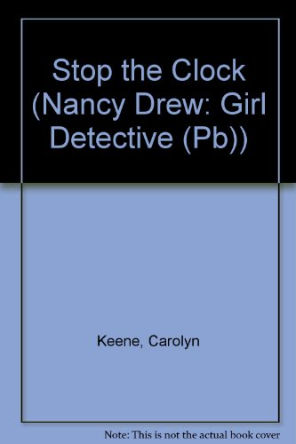 9780756959562: Stop the Clock (Nancy Drew: Girl Detective (Pb))