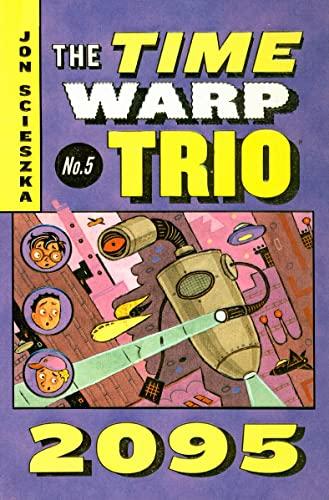 9780756959890: 2095 (Time Warp Trio (Prebound))