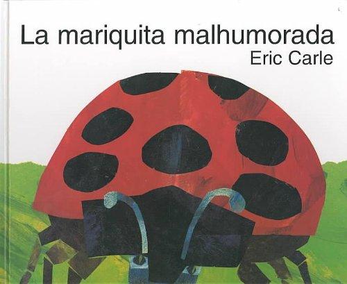 9780756962272: The Grouchy Ladybug /Mariquita Malhumorada (Spanish Edition)