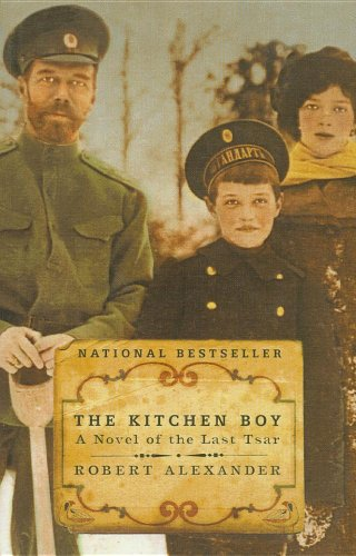 9780756962999: The Kitchen Boy: A Novel of the Last Tsar