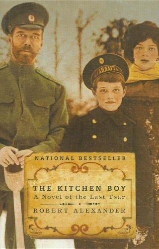 9780756962999: The Kitchen Boy: A Novel of the Last Tsar