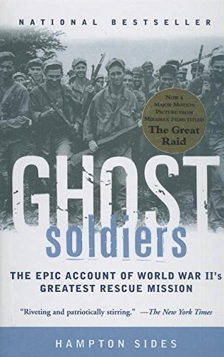 9780756963057: Ghost Soldiers: The Epic Account of World War II's Greatest Rescue Mission