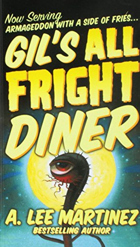 9780756963934: Gil's All Fright Diner