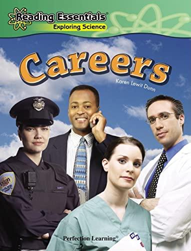 Careers (Reading Essentials Exploring Science): Dunn, Karen Lewitt