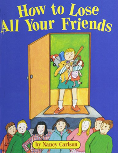 9780756965044: How to Lose All Your Friends (Picture Puffin Books)
