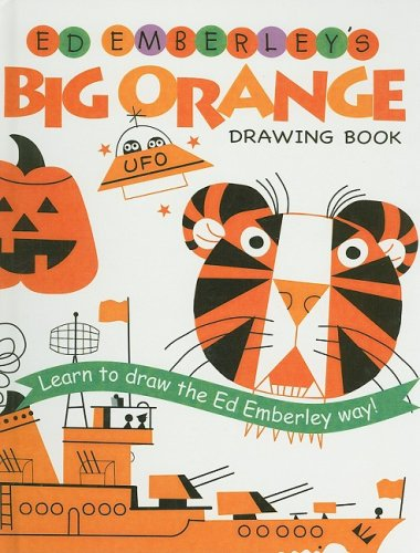 9780756965181: Ed Emberley's Big Orange Drawing Book (Ed Emberley Drawing Books (Prebound))