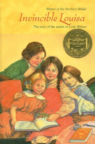 Invincible Louisa : The Story of the: Cornelia Meigs