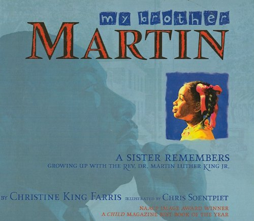 9780756965525: My Brother Martin: A Sister Remembers Growing Up with the Rev. Dr. Martin Luther King Jr.