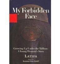 9780756966362: My Forbidden Face: Growing Up Under Thetaliban