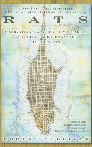 9780756966409: Rats: Observations on the History and Habitat of the City's Most Unwanted Inhabitants