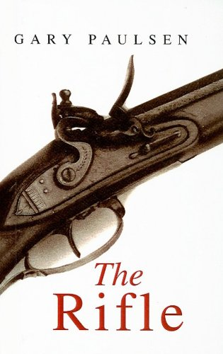 The Rifle: Gary Paulsen