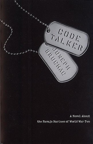 9780756967079: Code Talker: A Novel about the Navajo Marines of World War Two