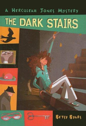 The Dark Stairs (Prebound): Betsy Cromer Byars