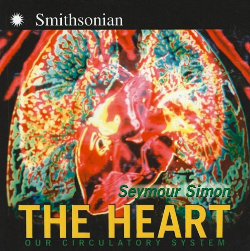 9780756967413: The Heart: Our Circulatory System