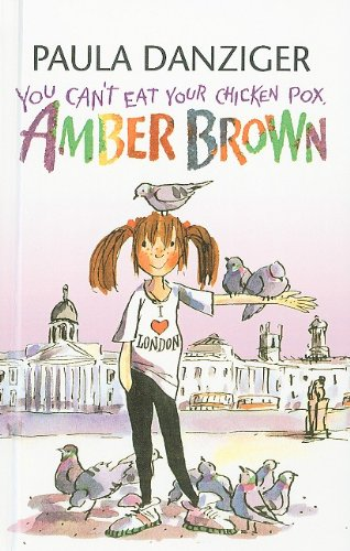 9780756967567: You Can't Eat Your Chicken Pox, Amber Brown