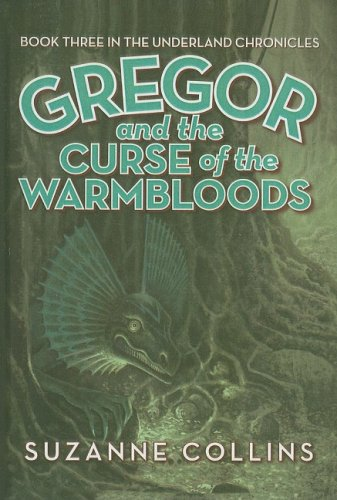 9780756967666: Gregor and the Curse of the Warmbloods (Underland Chronicles (Pb))