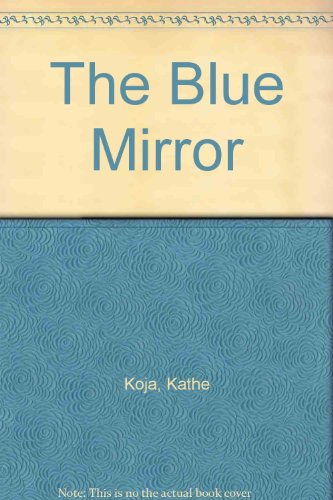 9780756967680: The Blue Mirror