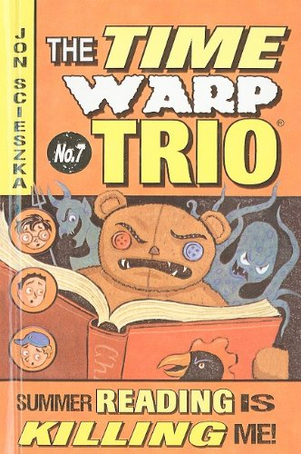 9780756967819: Summer Reading Is Killing Me! (Time Warp Trio)