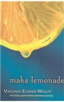 9780756968175: Make Lemonade (Make Lemonade Trilogy (PB))