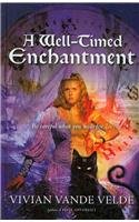 9780756968205: Well-Timed Enchantment (Magic Carpet Books)