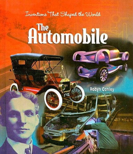 9780756968533: The Automobile (Inventions That Shaped the World (Prebound))