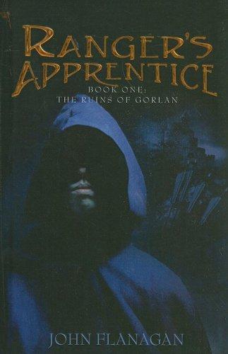 Ranger's Apprentice (The Ruins of Gorlan): Flanagan, John