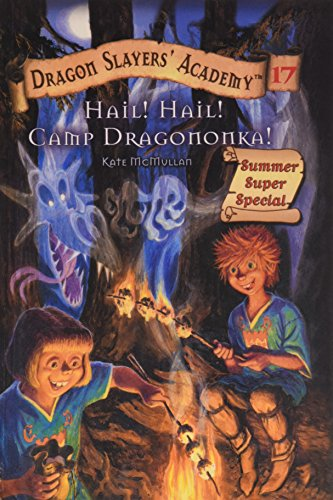 9780756969066: Hail! Hail! Camp Dragononka! (Dragon Slayers' Academy (Pb))