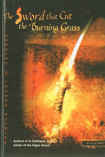 9780756969073: The Sword That Cut the Burning Grass: A Samurai Mystery