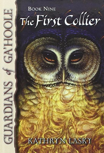 9780756969370: The First Collier (Guardians of Ga'hoole)