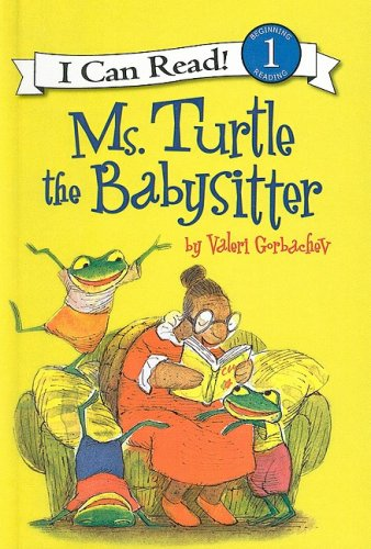 9780756969806: Ms. Turtle the Babysitter (I Can Read Books: Level 1 (Pb))