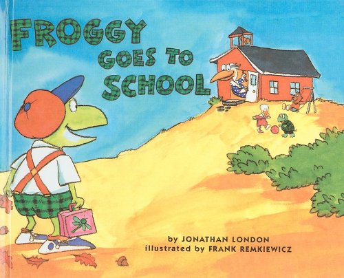 9780756969868: Froggy Goes to School