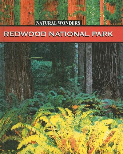 9780756969967: Redwood National Park: Forest of Giants (Natural Wonders (Prebound))