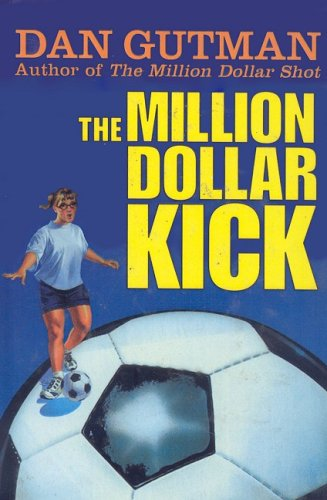 9780756970123: The Million Dollar Kick