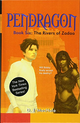 9780756970406: The Rivers of Zadaa (Pendragon (Pb))